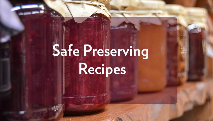 Safe Preserving Recipes